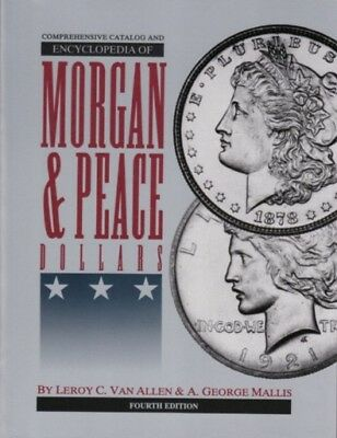Encyclopedia Morgan and Peace Dollar Varieties 4th(Latest) Edition. The VAM Book