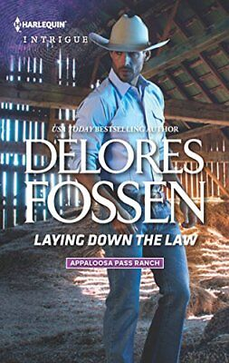 Laying Down the Law (Harlequin Intrigue) By Delores Fossen
