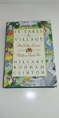 It Takes A Village *signed* Hillary Rodham Clinton HC/DJ 1996