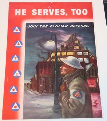 """Original Litho c. 1942 WWII POSTER """"He Serves, Too, Join the Civilian Defense!"""""""
