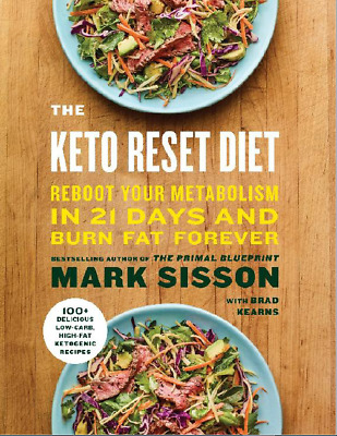 The Keto Reset Diet: Reboot Your Metabolism in 21 Days and Burn Fat [pdf + ePub]
