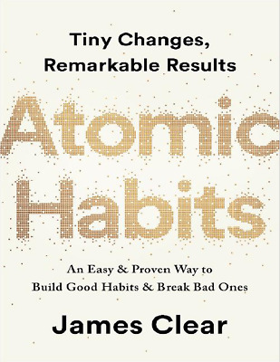 Atomic Habits: An Easy & Proven Way to Build Good Habits E-B00k [pdf + ePub]