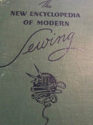 The New Encyclopedia Of Modern Sewing - 1946 HC