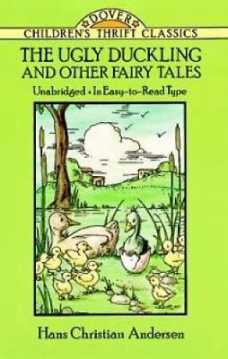 Dover Children's Thrift Classics: The Ugly Duckling and Other Fairy Tales by...