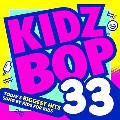 Kidz Bop Kids - Kidz Bop, Vol. 33 [New & Sealed] CD