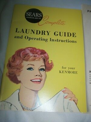 Sears Laundry Guide and Operating Instructions For Your Kenmore Washing Machine