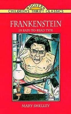 Dover Children's Thrift Classics: The Story of Frankenstein by Mary Shelley...