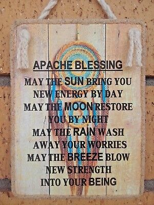 Hanging Handmade Plaque Sign  * APACHE BLESSING * Inspirational Gift