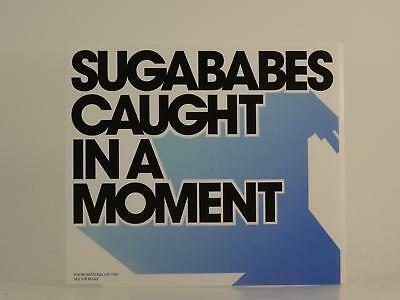SUGABABES,CAUGHT IN A MOMENT,EX/EX,1 Track, Promotional CD Single, Picture Sleev