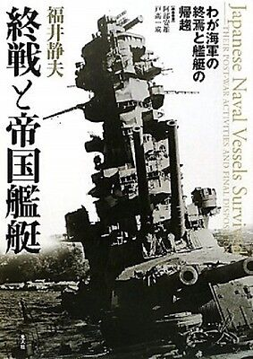The end of the war and empire vessels - our Navy FROM JAPAN