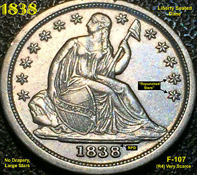 1838 Liberty Seated Dime (F-107) No Drapery, Large Stars (R4) Very Scarce