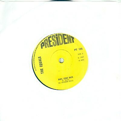 The Equals - Baby Come Back/ Hold Me Closer  ( U.k. President Pt 135) 7'  1967