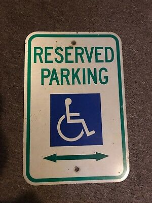 """Authentic Reserved Parking Handicap - Street Sign 12"""" X 18"""""""