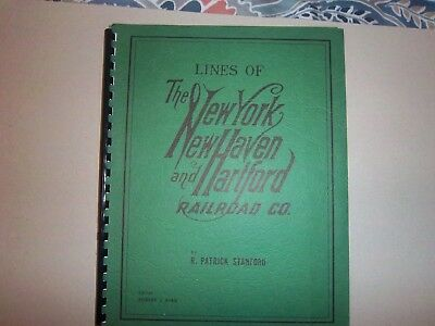 Lines of The New York, New Haven & Hartford RR by R. Patrick Stanford