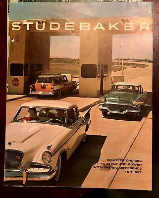 Studebaker Eighteen Choices in Style and Power with the Big Difference for 1957