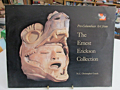 Ancient Indian Art Book, PRE-COLUMBIAN ART FROM The Ernest Erickson Collection