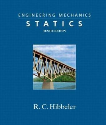 Engineering Mechanics - Statics (10th Edition) by Hibbeler, Russell C.