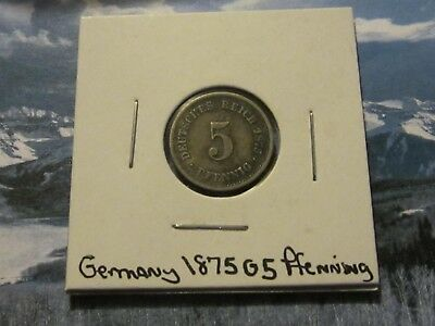 1875 G GERMAN 5 PFennig VERY GOOD ORIGINAL COIN. UNCLEANED. FREE SHIP U.S. ONLY