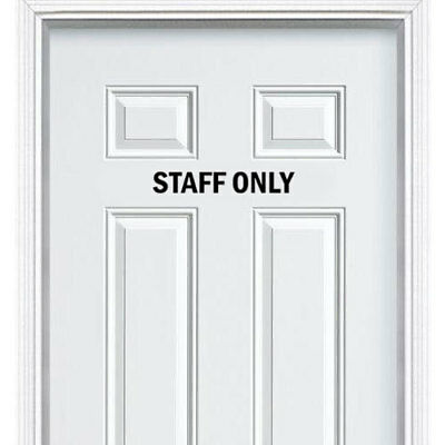 Staff Only Entrance Sign Sticker for Door Wall Window Art Decor Vinyl Decal Sign