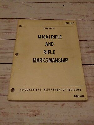 FM 23-9 M16A1 Rifle and Marksmanship Field Manual 1974 ARMY Vietnam WAR vtg