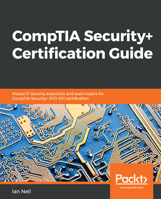 CompTIA Security+ Certification Guide - [P.D.F] book by Packt