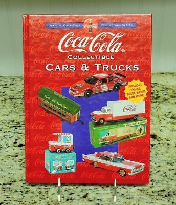 Coca-Cola Collectible Cars & Trucks - Official Collector's Series Hardcover