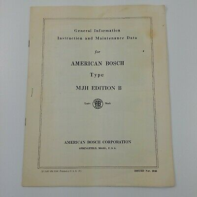 American Bosch Type MJH Edition B General Info & Instruction Maintenance Data