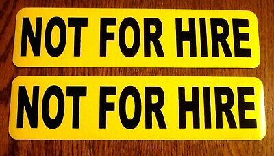 """(2)  NOT FOR HIRE Magnetic signs  3""""× 12"""" Black on Yellow FREE SHIPPING!"""