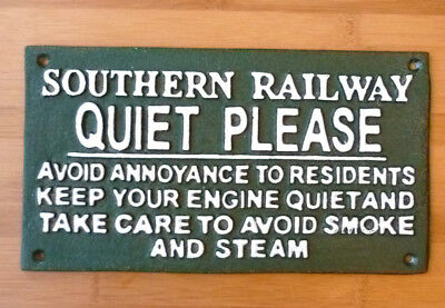 "Southern Railway Sign ""QUIET PLEASE"" Cast Iron Green Steam Engine Drivers 27cm"