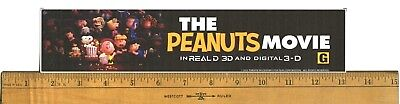"The Peanuts Movie (2015) Box Office Movie Theater Mylar 2.5"" X 11.5"""