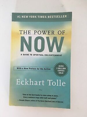 The Power of Now : A Guide to Spiritual Enlightenment by Eckhart Tolle (2004,...