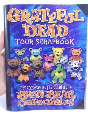 Grateful Dead Tour Scrapbook The Complete Guide to Bean Bear Collectibles Book