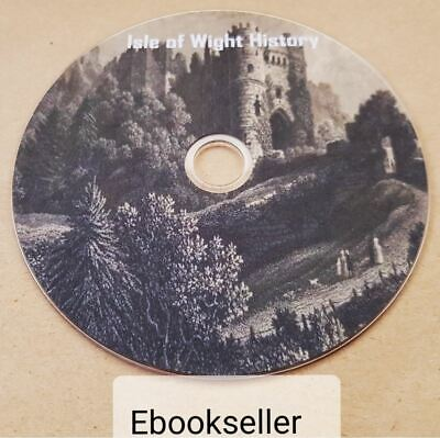 A History of Isle of Wight, in 75 pdf ebooks, genealogy and history, on disc