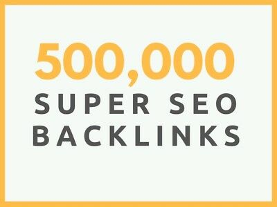 500,000+ DoFollow SEO Backlinks +1,000 Social Bookmarks + Adult Sites Accepted!