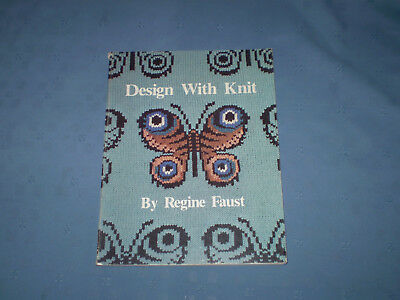 design with knit by regine faust, machine knitting book