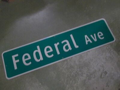 """LARGE ORIGINAL FEDERAL AVE. Street Sign 48"""" X 12"""" White on Green with Border"""