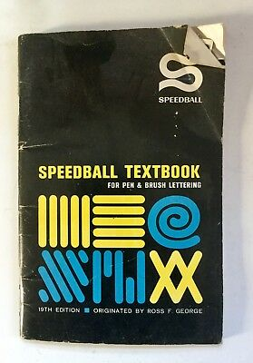 Speedball textbook for pen & brush lettering, Calligraphy. Art