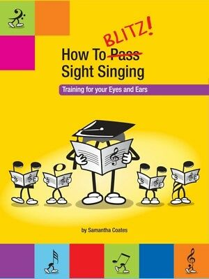 How To Blitz Sight Singing Bk 1