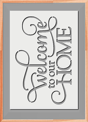 Welcome to our home Words Stencil A5 A4 A3  Mylar Reusable Airbrush 125 Micros