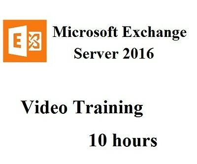 Microsoft Exchange Server 2016 - Video Training 10 hours