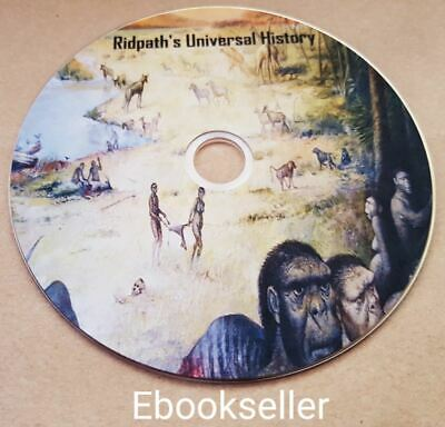 Ridpath's Universal history, ancient man in 16 Volumes in pdf ebooks on disc