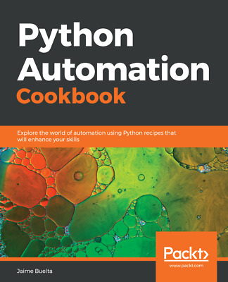 Python Automation Cookbook - [P.D.F] book by Packt