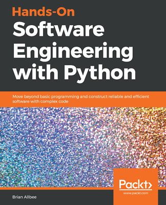 Hands-On Software Engineering with Python - [P.D.F] Book by Packt