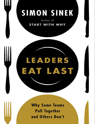 Leaders Eat Last: Why Some Teams Pull Together and Others Don't [pdf + ePub]