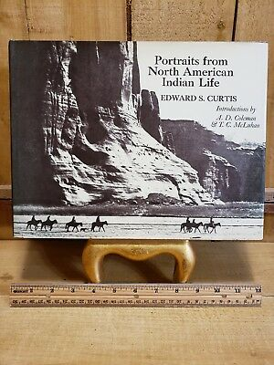 Portraits from North American Indian Life by Edward S Curtis, Hardcover 1st Edit