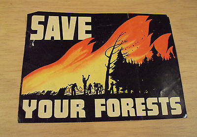 """Vtg ca 1940's Glossy ART Print PROMO~""""SAVE YOUR FORESTS""""~Union Oil Company~"""