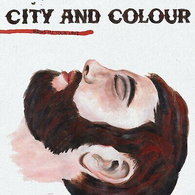 City And Colour - Bring Me Your Love - Cd - New