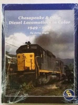 Chesapeake and Ohio Diesel Locomotives in Color 1949-1971 C&O Railroad New Book