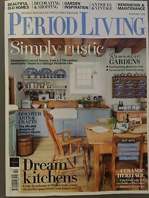 Period Living Magazine February 2/2019 Issue 345 The Life and Designs of William
