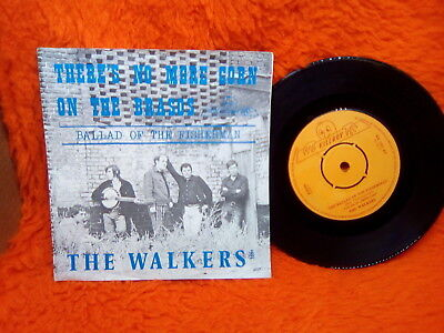 The Walkers Sp 45T The Ballad Of The Fisherman There4S Non More Corn .. Dutch